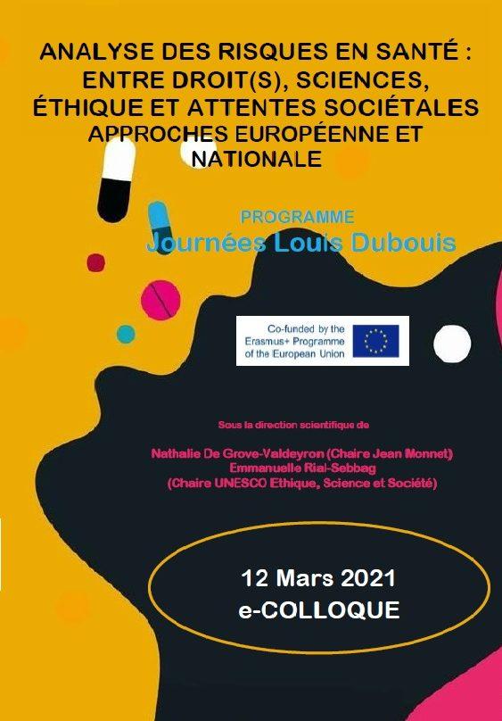 """e-Colloque """"Analyse des risques en santé : entre droits, sciences, étique et attentes sociétales. Approches européenne et nationale."""" 12 mars 2021"""