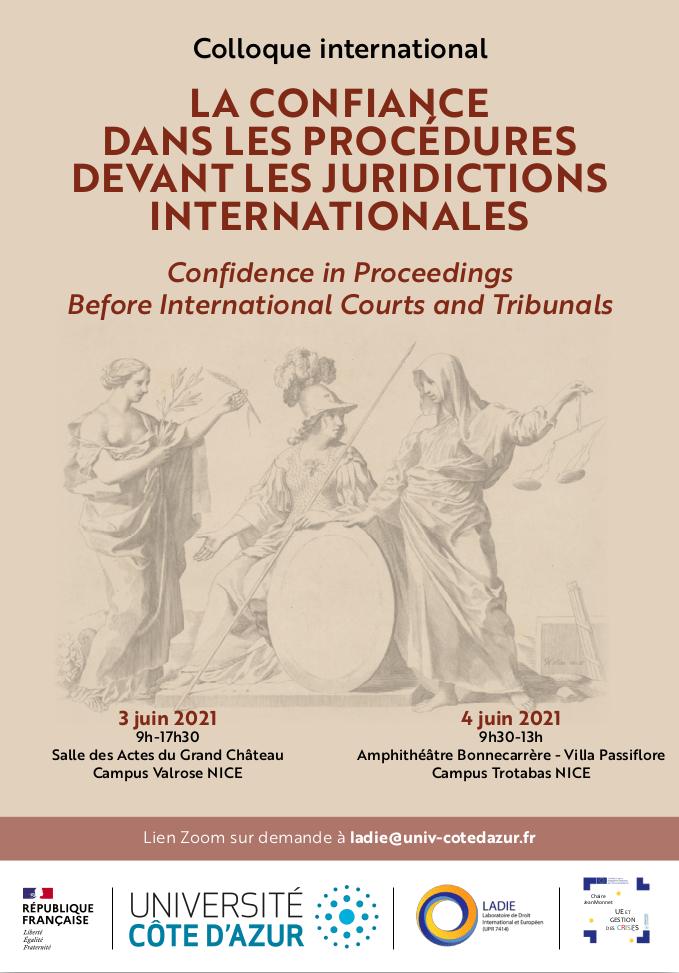 La confiance dans les procédures devant les juridictions internationales